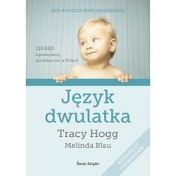 JĘZYK DWULATKA Tracy Hogg, Melinda Blau