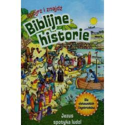 BIBLIJNE HISTORIE. JEZUS SPOTYKA LUDZI Thoroe Charlotte
