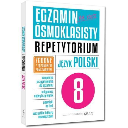 EGZAMIN ÓSMOKLASISTY REPETYTORIUM JĘZYK POLSKI