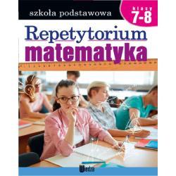 MATEMATYKA REPETYTORIUM SZKOŁA PODSTAWOWA KLASY 7-8