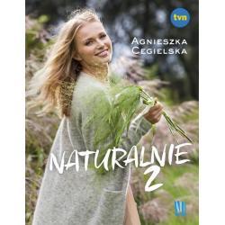 NATURALNIE 2 Agnieszka Cegielska