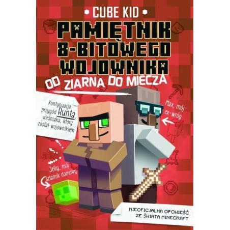 OD ZIARNA DO MIECZA MINECRAFT PAMIĘTNIK 8 BITOWEGO WOJOWNIKA 2 Kid Cube