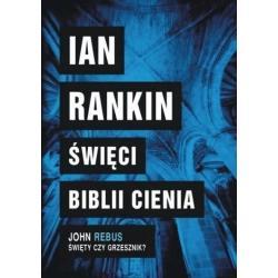 ŚWIĘCI BIBLII CIENIA Rankin Ian