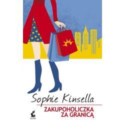 ZAKUPOHOLICZKA ZA GRANICĄ Kinsella Sophie