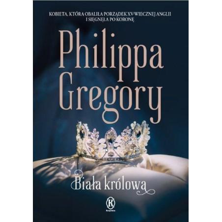 BIAŁA KRÓLOWA Philippa Gregory