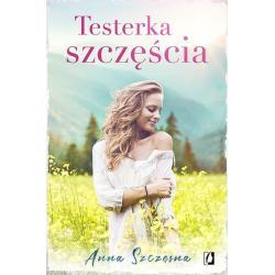 TESTERKA SZCZĘŚCIA Anna Szczęsna