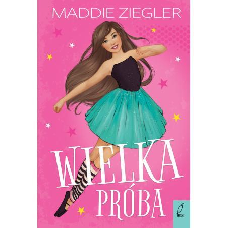 WIELKA PRÓBA Maddie Ziegler