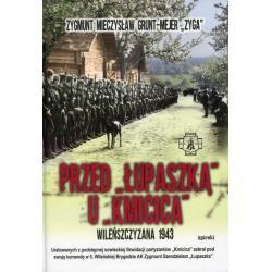 PRZED ŁUKAPSZKĄ U KMICICA Grunt-Mejer Zygmunt Mieczysław Zyga