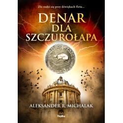 DENAR DLA SZCZUROŁAPA R. Michalak Aleksander