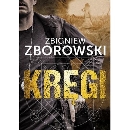 KRĘGI Zbigniew Zborowski