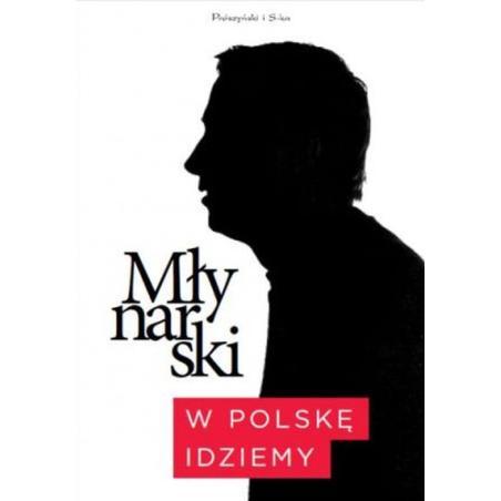 W POLSKĘ IDZIEMY Wojciech Młynarski