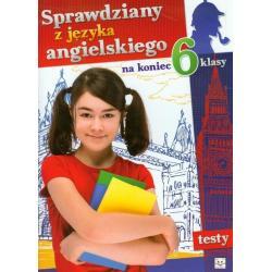 SPRAWDZIANY Z JĘZYKA ANGIELSKIEGO NA KONIEC 6 KLASY Dzierżyńska-Witkowska Agata