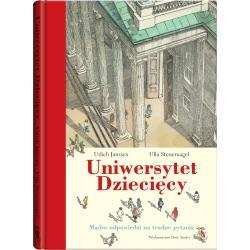 UNIWERSYTET DZIECIĘCY (8+) Ulrich Janssen, Ulla Steuernagel