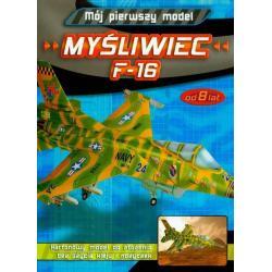 MÓJ PIERWSZY MODEL MYŚLIWIEC F-16