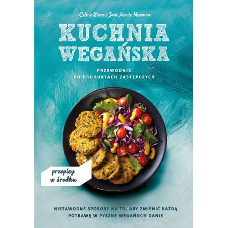 KUCHNIA WEGAŃSKA Celine Steen, Joni Marie Newman