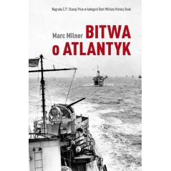 BITWA O ATLANTYK. Milner Marc