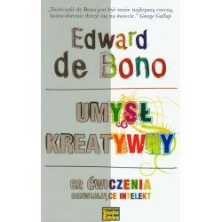 UMYSŁ KREATYWNY De Bono Edward