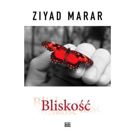 BLISKOŚĆ Ziyad Marar
