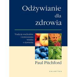 ODŻYWIANIE DLA ZDROWIA Pitchford Paul