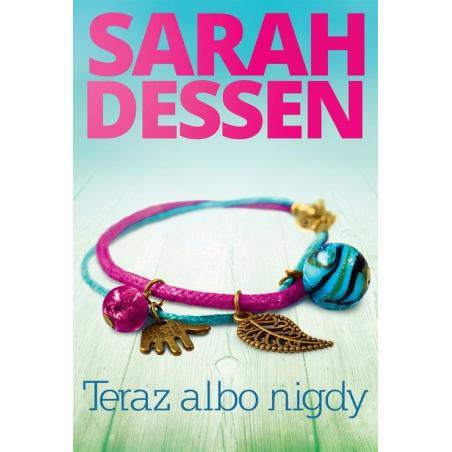 TERAZ ALBO NIGDY Dessen Sarah