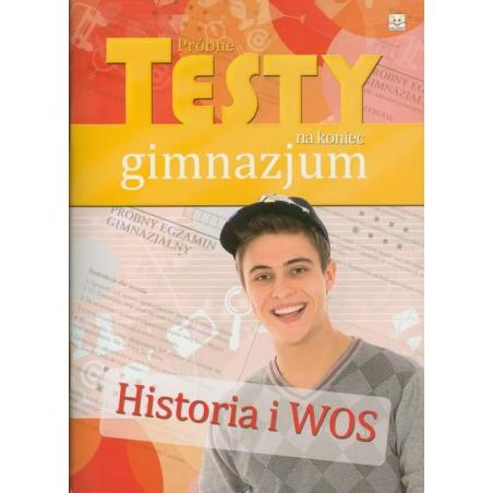 HISTORIA I WOS PRÓBNE TESTY NA KONIEC GIMNAZJUM GIMN KL.1-3 TESTY Kowalska Anna