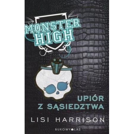 MONSTER HIGH 2. UPIÓR Z SĄSIEDZTWA Harrison Lisi