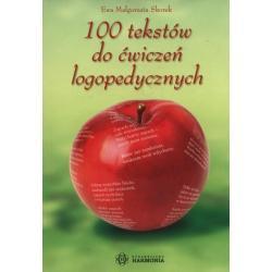 100 TEKSTÓW DO ĆWICZEŃ LOGOPEDYCZNYCH. Małgorzata Ewa