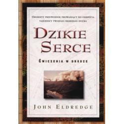 DZIKIE SERCE Eldredge John