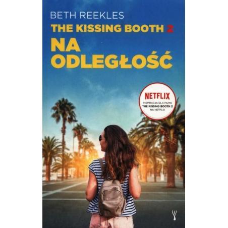 THE KISSING BOOTH 2 NA ODLEGŁOŚĆ Beth Reekles