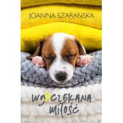 WY(SZ)CZEKANA MIŁOŚĆ Joanna Szarańska
