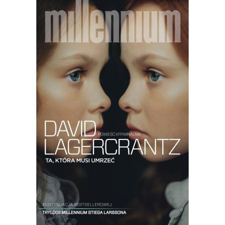 TA, KTÓRA MUSI UMRZEĆ MILLENNIUM David Lagercrantz