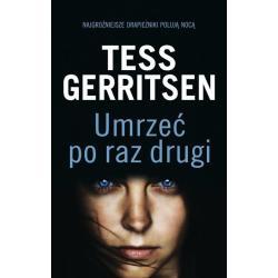 UMRZEĆ PO RAZ DRUGI Gerritsen Tess