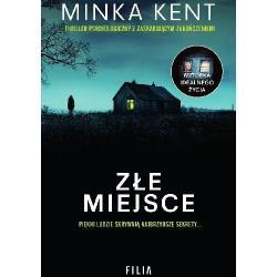 ZŁE MIEJSCE Minka Kent