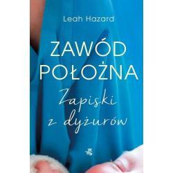 ZAWÓD POŁOŻNA Leah Hazard