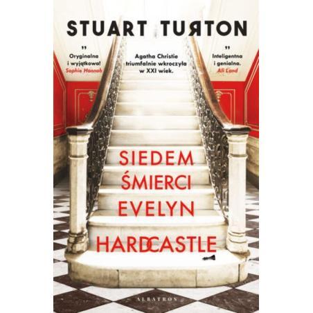 SIEDEM ŚMIERCI EVELYN HARDCASTLE Stuart Turton