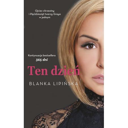 TEN DZIEŃ Blanka Lipińska
