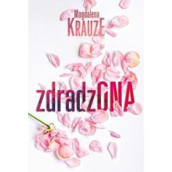 ZDRADZONA Magdalena Krauze