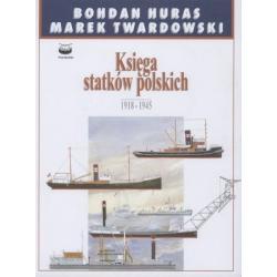 KSIĘGA STATKÓW POLSKICH 1918-1945 Bohdan Huras