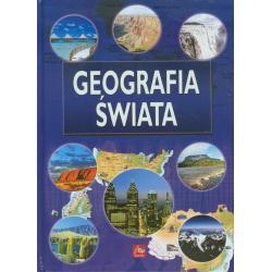 GEOGRAFIA ŚWIATA Zbiorowa Praca