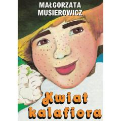KWIAT KALAFIORA  Musierowicz Małgorzata