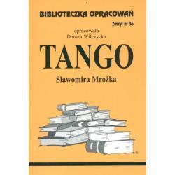 BIBLIOTECZKA OPRACOWAŃ 36. TANGO Wilczycka Danuta