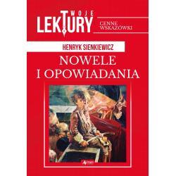 NOWELE I OPOWIADANIA TWOJE LEKTURY Sienkiewicz Henryk
