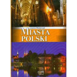 MIASTA POLSKI Włodarczyk Joanna