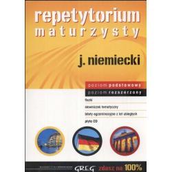 REPETYTORIUM MATURZYSTY - JĘZYK NIEMIECKI +CD. POZIOM PODSTAWOWY I ROZSZERZONY. Adrian Golis, Kamil Golis, Anna Lohn