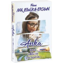 ANKA INNE OBLICZE SZCZĘŚCIA Nina Majewska-Brown
