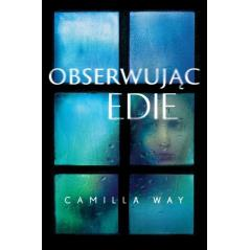 OBSERWUJĄC EDIE Way Camilla