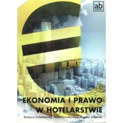 EKONOMIA I PRAWO W HOTELARSTWIE Barbara Gołębiewska, Anna Grontkowska, Bogdan Klepacki