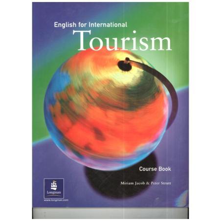 ENGLISH FOR INTERNATIONAL TOURISM UPPER-INTER SB. PODRĘCZNIK. Miriam Jacob, Peter Strutt