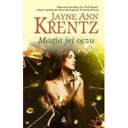 MAGIA JEJ OCZU Ann Krentz Jayne