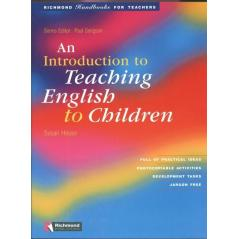 AN INTRODUCTION TO TEACHING ENGLISH TO CHILDREN. Susan Hause